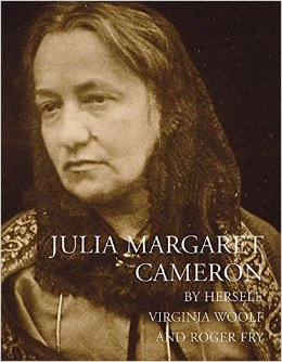 Julia Margaret Cameron By Herself, Virginia Woolf And Roger Fry