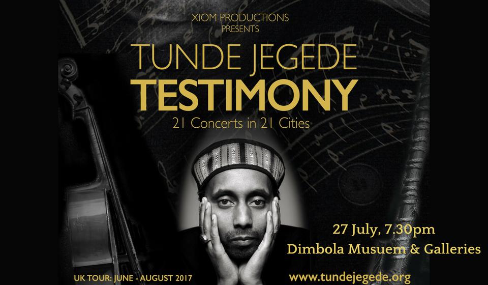 Tunde Jegede: Testimony