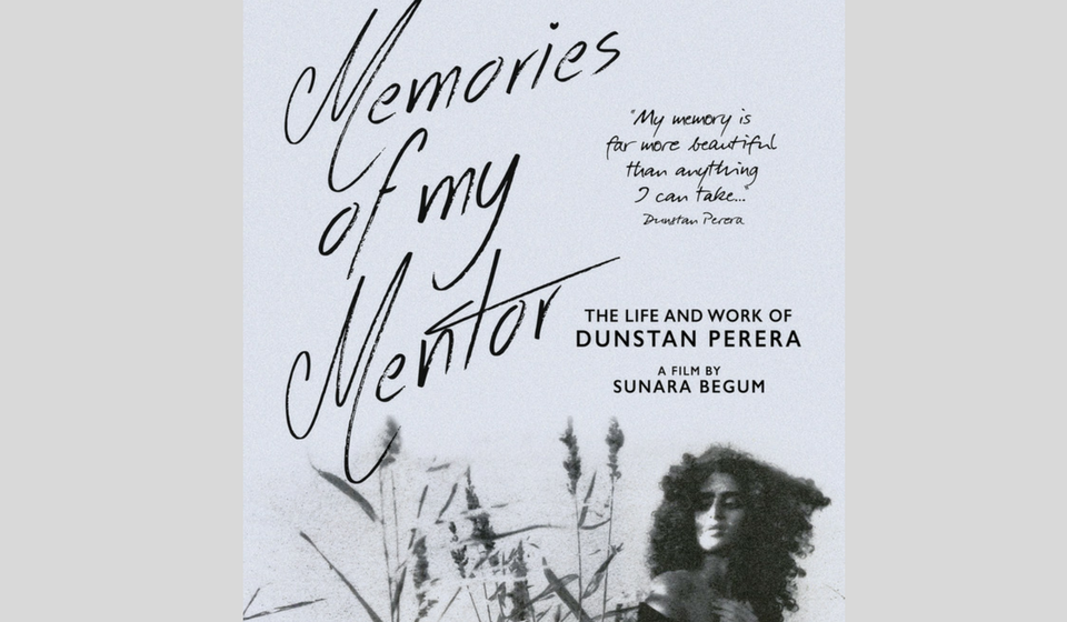 Memories Of My Mentor- Film By Sunara Begam