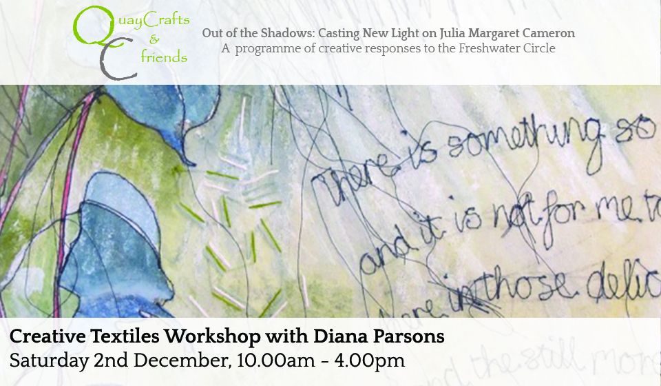 Creative Textiles Workshop With Diana Parsons