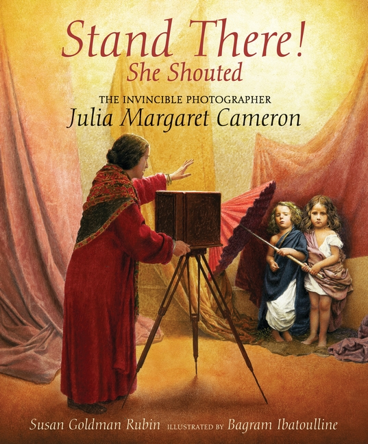 Stand There! She Shouted  By Susan Goldman Rubin